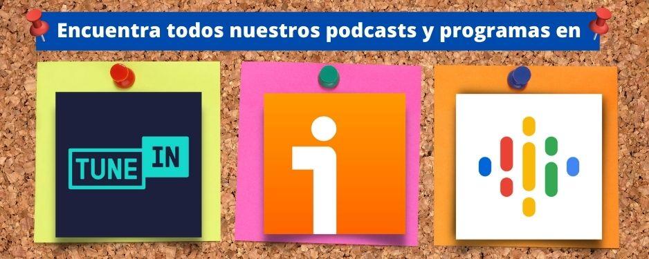 encuentra-nuestros-podcasts-y-programas-en-banner